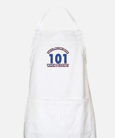 Will act 101 when i feel it Apron