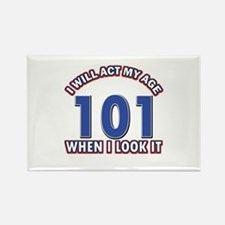 Will act 101 when i feel it Rectangle Magnet