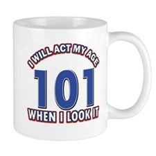 Will act 101 when i feel it Mug