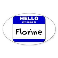 hello my name is florine Oval Decal