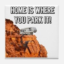 Home Is Where You Park It - Fifth Whe Tile Coaster
