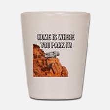Home Is Where You Park It - Fifth Wheel Shot Glass