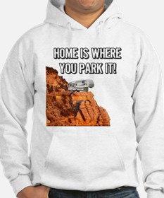 Home Is Where You Park It - Fifth Wheel Hoodie