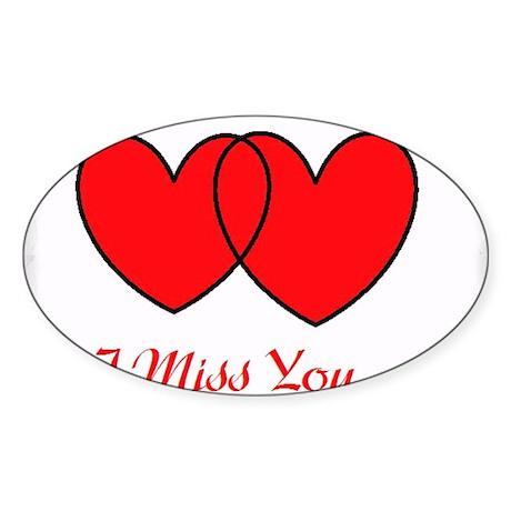 I Miss You Sticker (Oval)