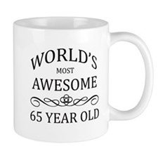World's Most Awesome 65 Year Old Small Mugs