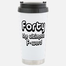 Unique Fortieth birthday Travel Mug