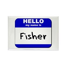 hello my name is fisher Rectangle Magnet