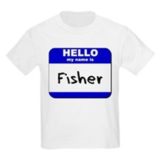 hello my name is fisher T-Shirt