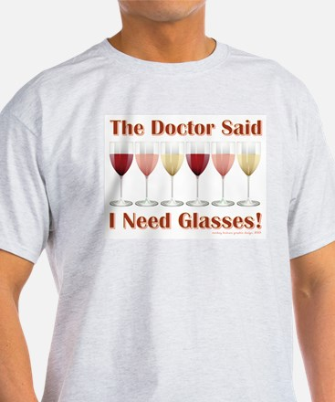 THE DOCTOR SAID... T-Shirt