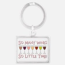 SO MANY WINES... Landscape Keychain