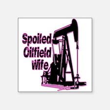 Spoiled Oilfield Wife Jewelry Sticker