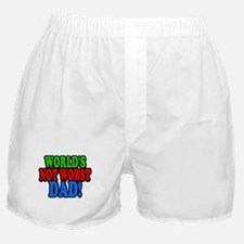 Worlds Not Worst Dad Boxer Shorts