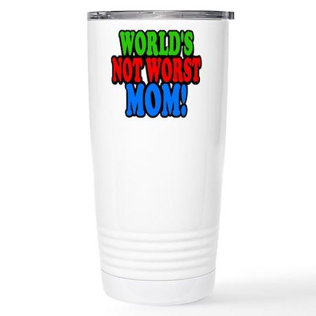 Worlds Not Worst Mom Travel Mug