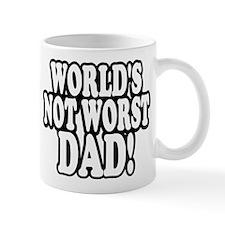 Worlds Not Worst Dad Mugs
