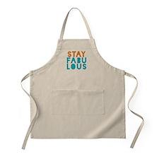 Stay Fabulous Apron