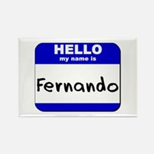 hello my name is fernando Rectangle Magnet