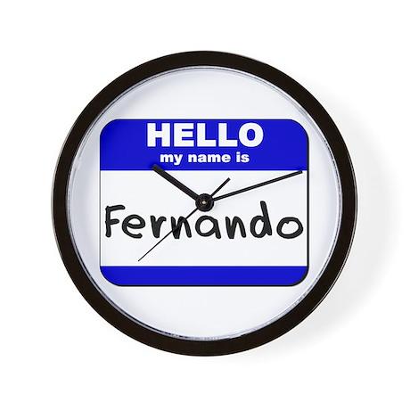 hello my name is fernando Wall Clock