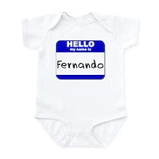 hello my name is fernando  Infant Bodysuit