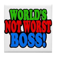 Worlds Not Worst Boss Tile Coaster