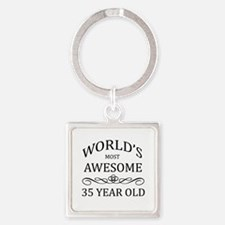 World's Most Awesome 35 Year Old Square Keychain