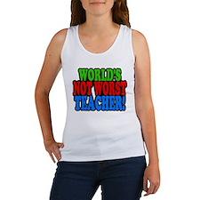 Worlds Not Worst Teacher Tank Top