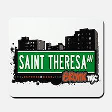 Saint Theresa Av, Bronx, NYC  Mousepad