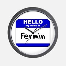 hello my name is fermin  Wall Clock