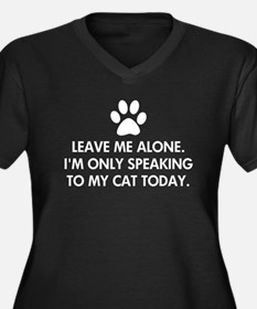 Leave me alone today cat Women's Plus Size V-Neck