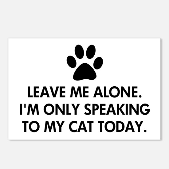 Leave me alone today cat Postcards (Package of 8)