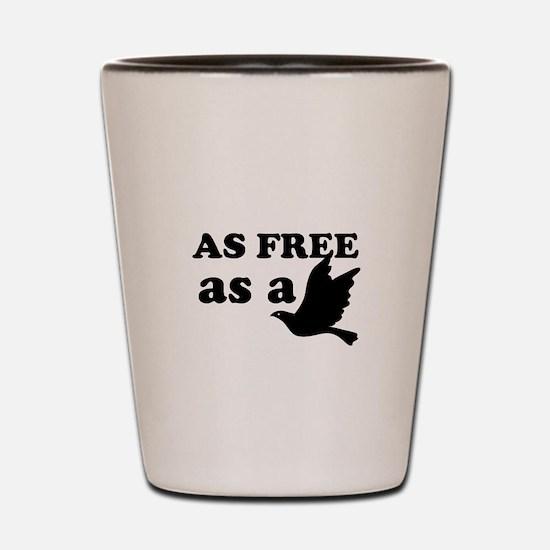 As Free as a Bird Shot Glass