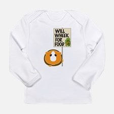Will Wheek for Food Long Sleeve Infant T-Shirt