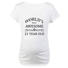 World's Most Awesome 21 Year Old Shirt