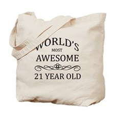 World's Most Awesome 21 Year Old Tote Bag