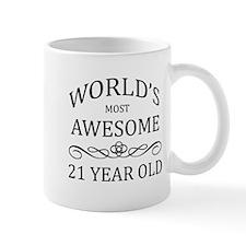 World's Most Awesome 21 Year Old Mug