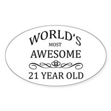 World's Most Awesome 21 Year Old Decal