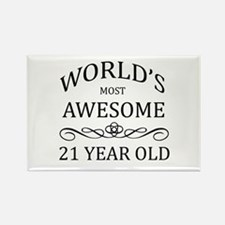 World's Most Awesome 21 Year Old Rectangle Magnet