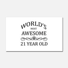 World's Most Awesome 21 Year Old Car Magnet 20 x 1