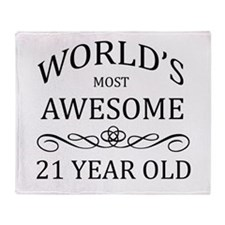 World's Most Awesome 21 Year Old Throw Blanket