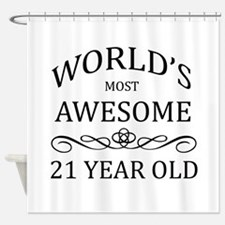 World's Most Awesome 21 Year Old Shower Curtain