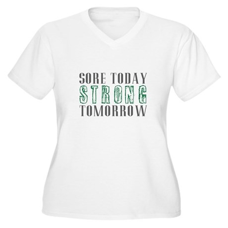Sore Today Strong Tomorrow Color Plus Size T-Shirt