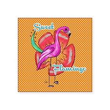 "Sweet flamingo Square Sticker 3"" x 3"""