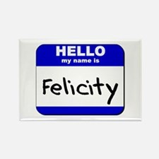 hello my name is felicity Rectangle Magnet