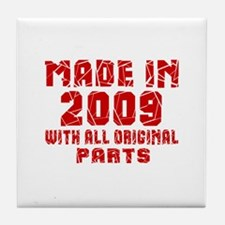 Made In 2009 With All Original Parts Tile Coaster