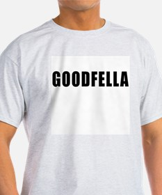 Goodfella T-Shirt