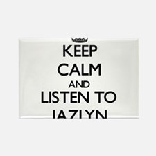 Keep Calm and listen to Jazlyn Magnets