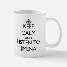 Keep Calm and listen to Jimena Mugs