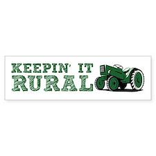 Keepin It RURAL Bumper Bumper Sticker