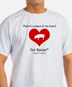 There's a Place in my Heart for Baco T-Shirt