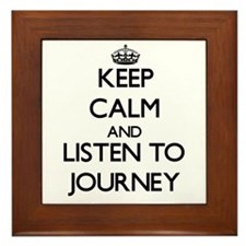 Keep Calm and listen to Journey Framed Tile