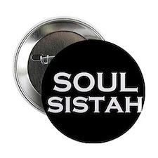 Soul Sistah Button